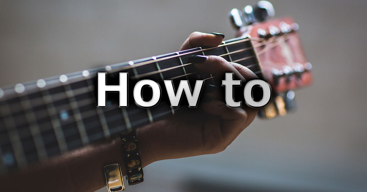 How to(ギター)